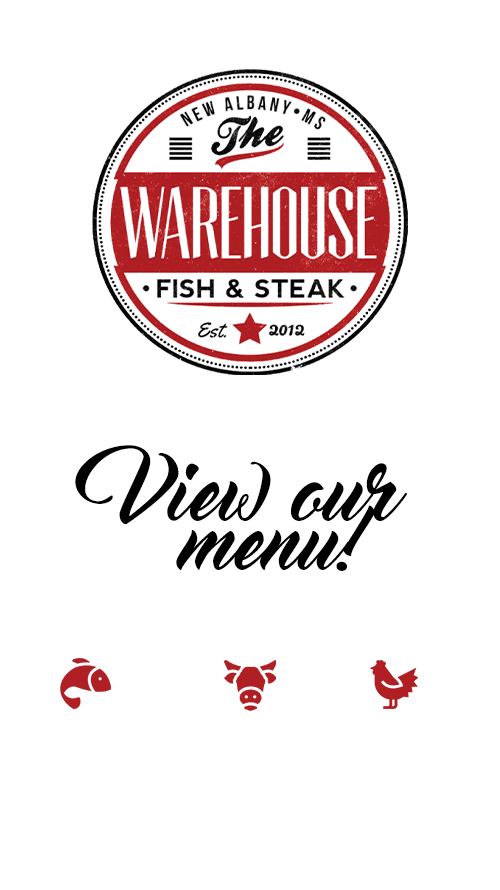 Warehouse Fish and Steak Menu, New Albany, MS  38652